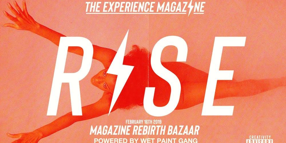 RISE: The Experience Magazine Relaunch Bazaar