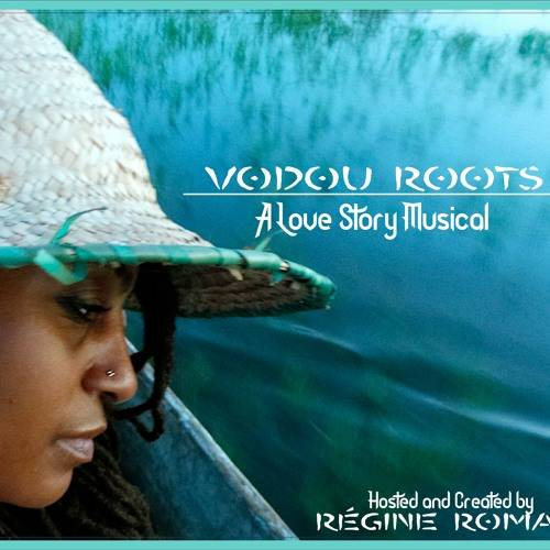 Vodou Roots: A Love Story Musical